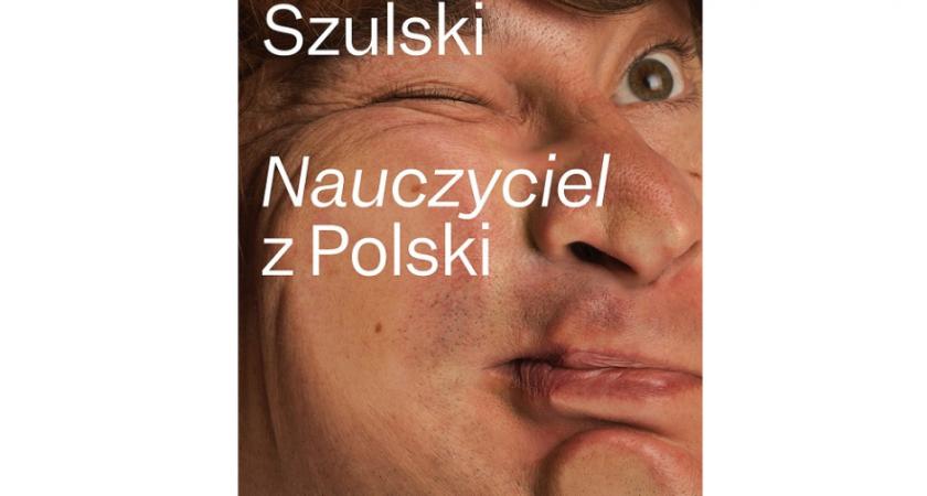 """""""Nauczyciel z Polski"""" – poleca Sylwia Jaskulska"""