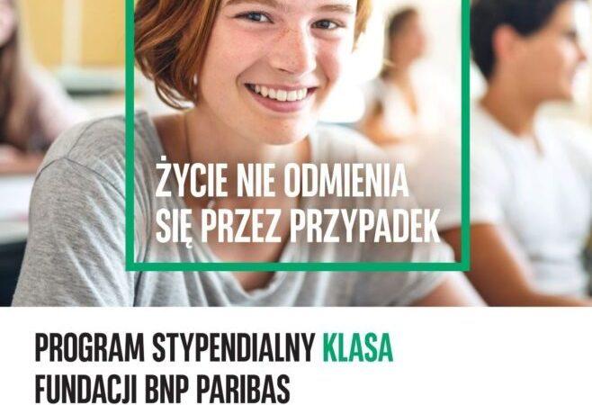 Fundacja BNP Paribas: rekrutacja do programu stypendialnego Klasa wydłużona do końca kwietnia
